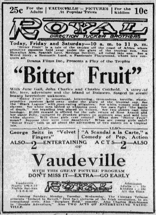 1921 Bitter Fruit Royal Theatre ad